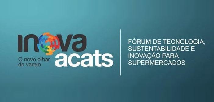 Inova ACATS discute tendências para o varejo supermercadista